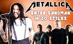 "Metallica's ""Enter Sandman"" in 20 Varianten"